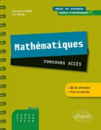 Maths - concours  ACCES. Cahier d'entraînement - 12 ans d'annales