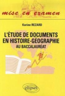 L'étude de documents en histoire-géographie - au baccalauréat