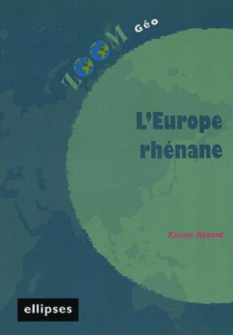 L'Europe rhénane