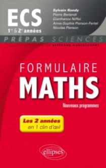 Formulaire Maths ECS 1re et 2e années - nouveaux programmes 2013-2014