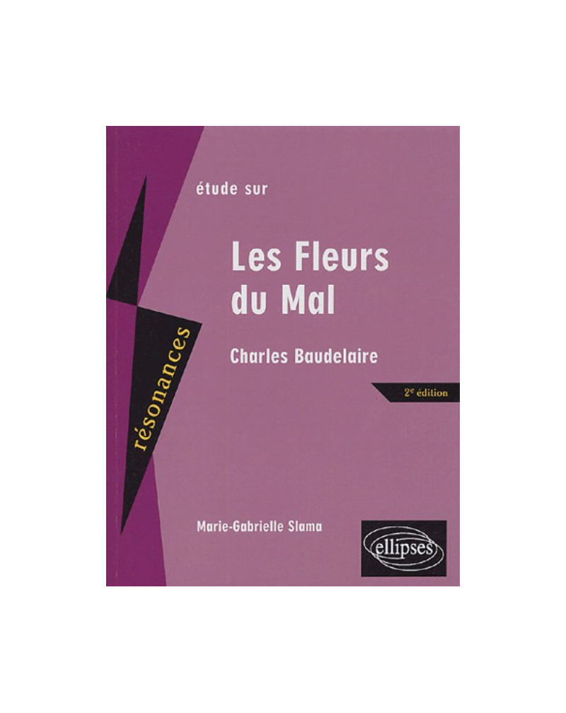Baudelaire, Les Fleurs du Mal -  2e édition