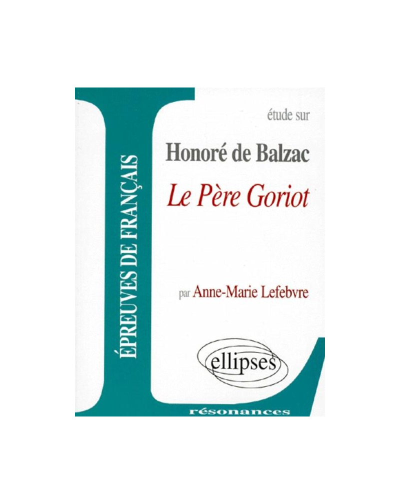 Balzac, Le Père Goriot