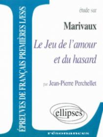 Marivaux, Le Jeu de l'amour et du hasard