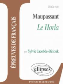 Maupassant, Le Horla