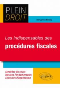 Les indispensables des procédures fiscales