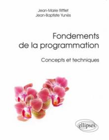 Fondements de la programmation - Concepts et techniques