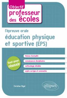 L'épreuve orale d'Éducation physique et sportive (EPS)