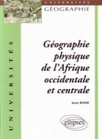 Géographie physique de l'Afrique occidentale et centrale