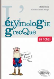 L'étymologie grecque en fiches