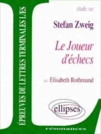 Zweig, Le Joueur d'échecs