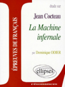 Cocteau, La Machine infernale