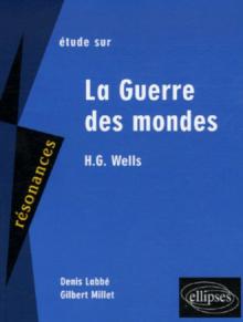 Wells, La guerre des mondes