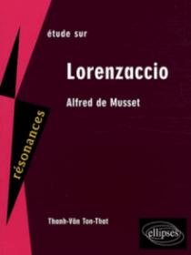 Musset, Lorenzaccio. Nouvelle édition