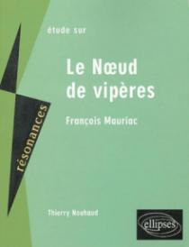 Mauriac, Le Noeud de vipères