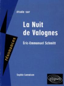 Schmitt, La Nuit de Valognes