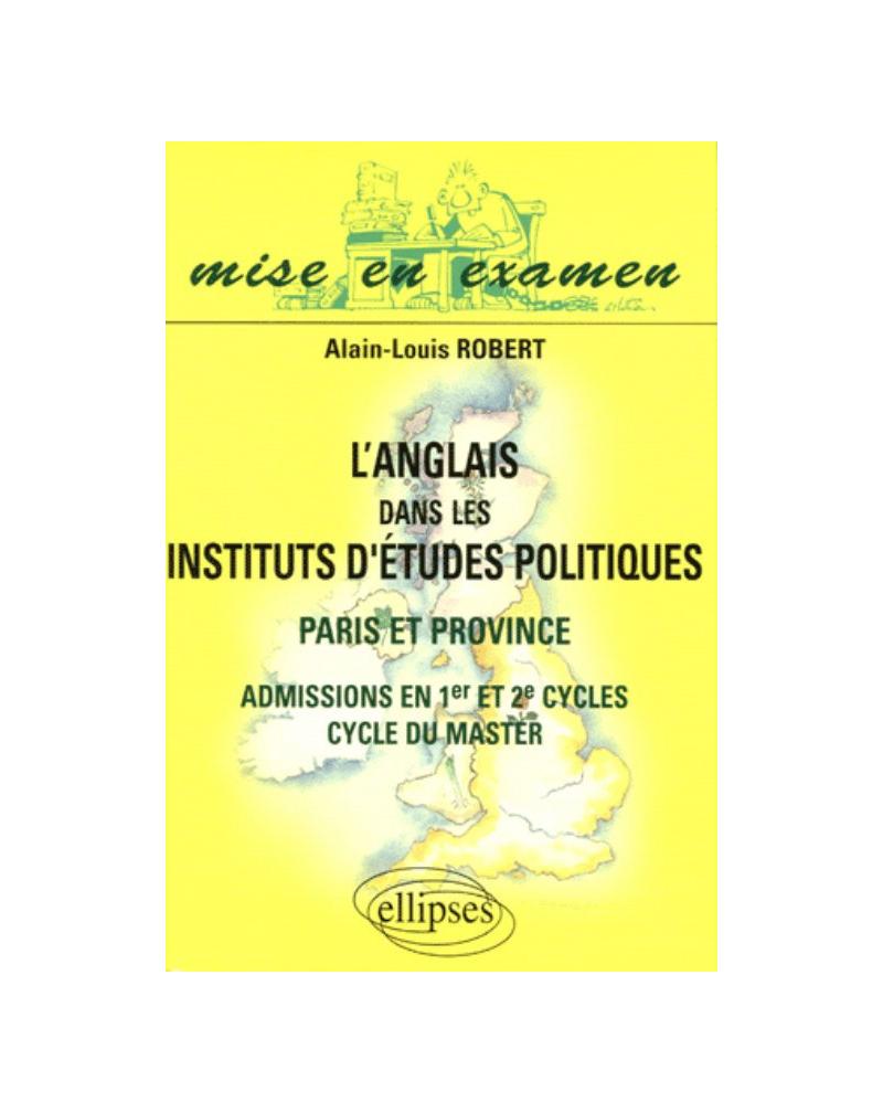 L'anglais dans les Instituts d'Études Politiques - Paris et Province - Admissions en 1er et 2e cycles,  cycle du master