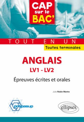 Anglais - LV1 et LV2 - Épreuves écrites et orales - Toutes terminales