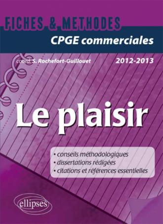 Le plaisir • prépas commerciales 2012-2013