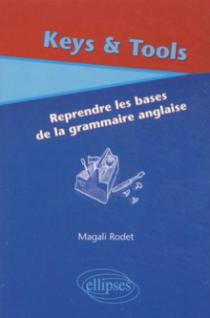 Keys & Tools (Reprendre les bases de la grammaire anglaise)