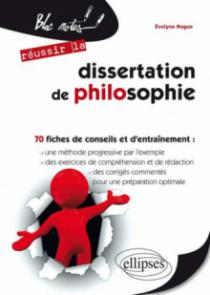La dissertation de philosophie – 70 fiches et exercices - 2e édition
