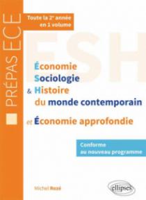 Économie, Sociologie et Histoire du monde contemporain & Économie approfondie• nouveau programme prépas ECE 2e année