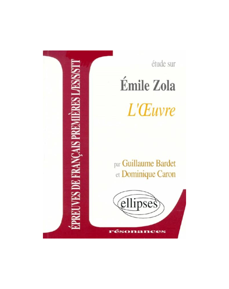 Zola, L'OEuvre