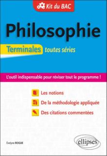 Kit du Bac. Philosophie. Terminales Toutes séries