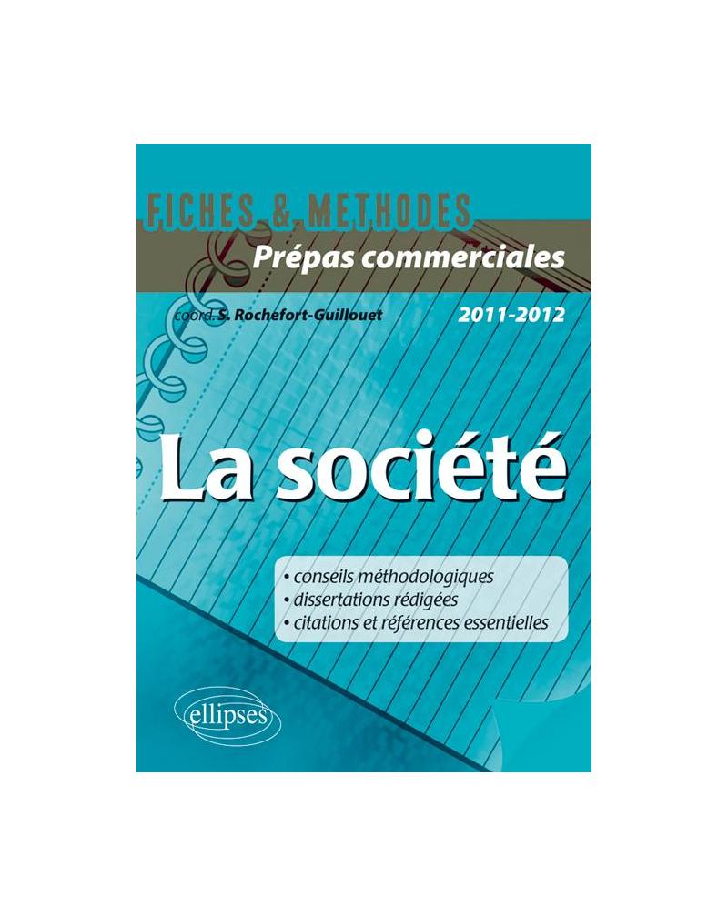 La société - Epreuve culture générale CPGE com.