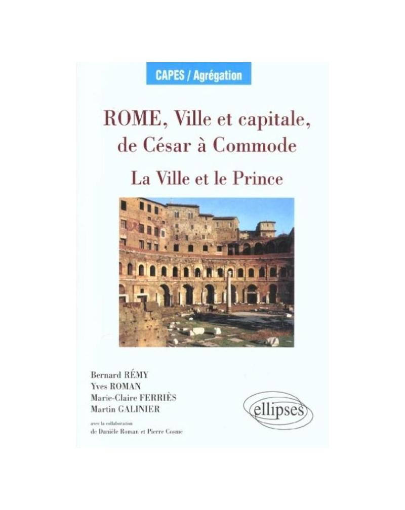 Rome, ville et capitale, de César à la fin des Antonins