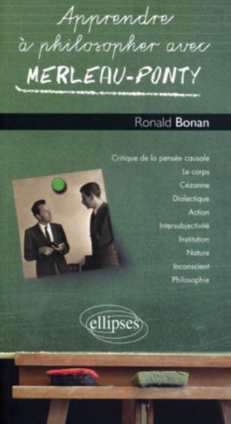 Apprendre à philosopher avec Merleau-Ponty