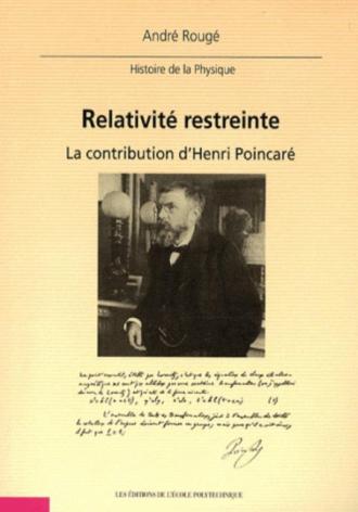 Relativité restreinte. La contribution d'Henri Poincaré