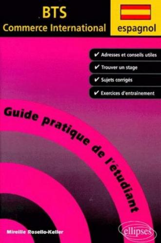 Espagnol - Guide pratique de l'étudiant au BTS Commerce International