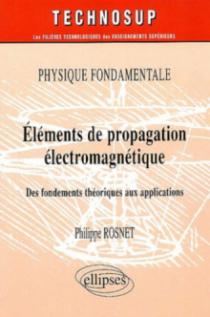 Eléments de propagation électromagnétique - Physique fondamentale - Niveau B