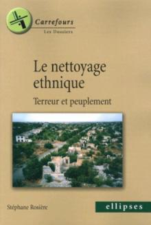 Le nettoyage ethnique, Terreur et peuplement