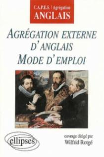 Agrégation externe d'anglais - Mode d'emploi