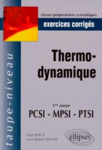 Thermodynamique PCSI-MPSI-PTSI - Exercices corrigés
