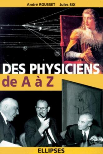 physiciens de A à Z (Des)