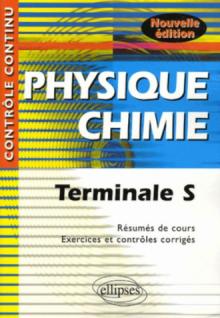Physique-Chimie - Terminale S - nouvelle édition