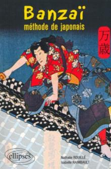 Banzaï - Méthode de japonais