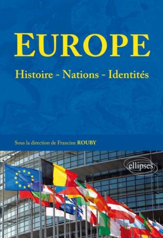Europe : histoires - nations - identités