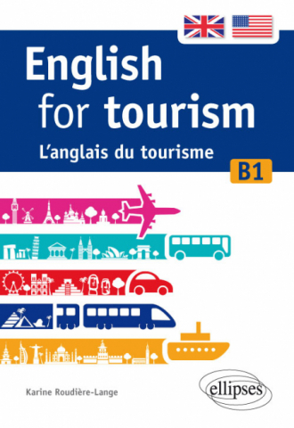 English for tourism. L'anglais du tourisme. [B1]