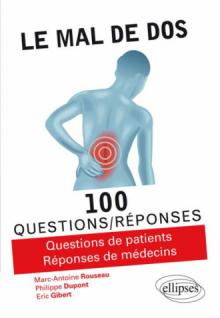 Le mal de dos en 100 questions/réponses