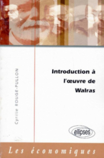 Introduction à l'oeuvre de Walras