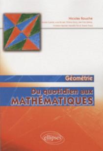 Du quotidien aux mathématiques - Géométrie