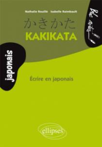 Kakikata, Écrire en japonais