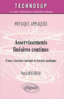 Asservissements linéaires continus - Physique appliquée - Niveau B