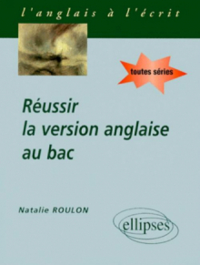 Réussir la version anglaise au Bac