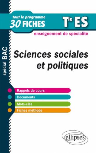 Sciences sociales et politiques en fiches - Terminale ES - Enseignement de spécialité
