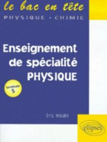 Physique Terminale S - Enseignement de spécialité
