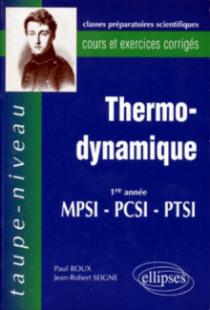 Thermodynamique PCSI-MPSI-PTSI - Cours et exercices corrigés